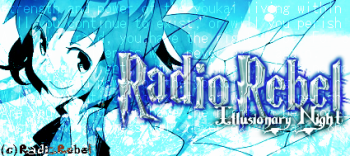 """Illusionary Night"" Signature By Radio.Rebel [Me]"