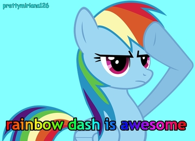 rainbow dash is awesome :D