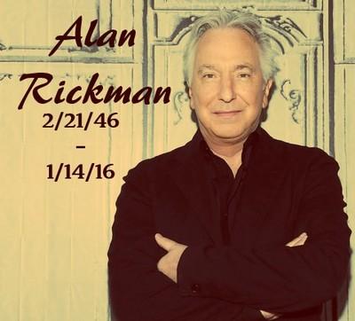 Alan Rickman [2/21/46-1/14/16]